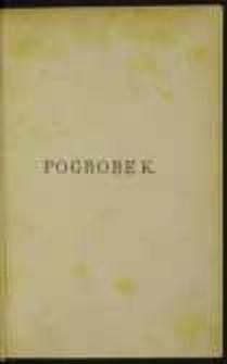 Pogrobek: powieść historyczna z czasów przemysławowskich. T. 2