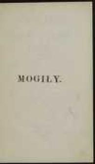 Mogiły ; Abracadabra / dwa fragmenta oraz przepisany przez tegoż Djarjusz podróży z Warszawy do Petersburga hrab. Kazimierza Konst. de Bröhl Platera, starosty inflanckiego, później podkanclerza litews. w 1792 roku odbytej
