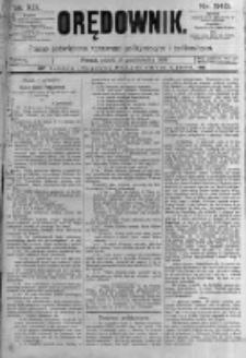 Orędownik: pismo poświęcone sprawom politycznym i spółecznym. 1889.10.18 R.19 nr240