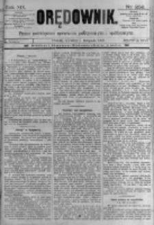 Orędownik: pismo poświęcone sprawom politycznym i spółecznym. 1889.11.07 R.19 nr256