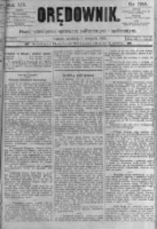 Orędownik: pismo poświęcone sprawom politycznym i spółecznym. 1889.11.03 R.19 nr253