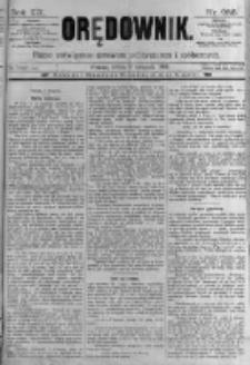 Orędownik: pismo poświęcone sprawom politycznym i spółecznym. 1889.11.09 R.19 nr258