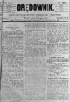 Orędownik: pismo poświęcone sprawom politycznym i spółecznym. 1889.11.16 R.19 nr264