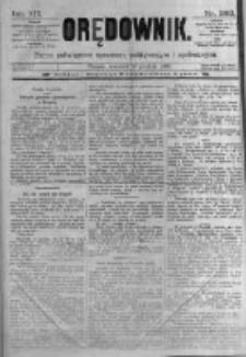 Orędownik: pismo poświęcone sprawom politycznym i spółecznym. 1889.12.19 R.19 nr292