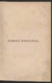 Starosta warszawski: obrazy historyczne z XVIII wieku. T. 1