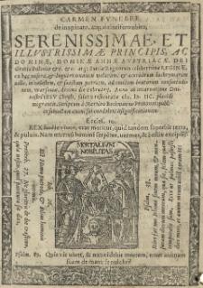 Carmen funebre de inopinato, atq[ue] dolorifero obitu, Serenissimae, et Illustrissimae Principis, ac Dominae, Dominae Annae Austriacae, Dei Gratia Poloniae [...] reginae [...] / scriptum a Martino Beckmanno [...]