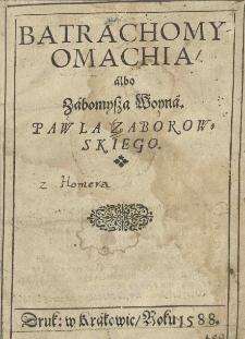 Batrachomyomachia albo Zabomysza woyna Pawla Zaborowskiego