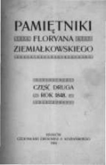 Pamiętniki Floryana Ziemiałkowskiego: część druga. Rok 1848