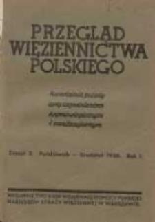 Przegląd Więziennictwa Polskiego: kwartalnik poświęcony zagadnieniom kryminologicznym i penitencjarnym 1936 październik/grudzień R.1 Z.2