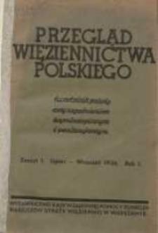 Przegląd Więziennictwa Polskiego: kwartalnik poświęcony zagadnieniom kryminologicznym i penitencjarnym 1936 lipiec/wrzesień R.1 Z.1