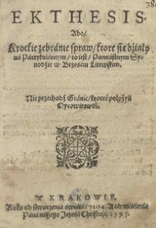 Ekthesis abo Krotkie zebranie spraw ktore się dźiały na partykularnym to iest Pomiastnym Synodzie w Brześciu Litewskim