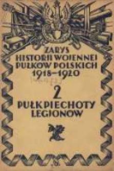 Zarys historji wojennej 2-go Pułku Piechoty Legjonów