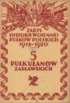Zarys historji wojennej 5-go Pułku Ułanów Zasławskich