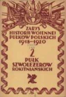 Zarys historji wojennej 2-go Pułku Szwoleżerów Rokitniańskich