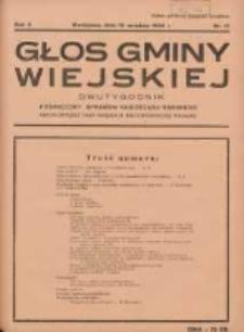 Głos Gminy Wiejskiej: dwutygodnik poświęcony sprawom samorządu gminnego: organ Związku Gmin Wiejskich Rzeczypospolitej Polskiej 1934.09.15 R.10 Nr17