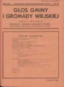 Głos Gminy i Gromady Wiejskiej: dwutygodnik poświęcony sprawom samorządu gminnego: organ Związku Gmin Wiejskich Rzeczypospolitej Polskiej 1937.10.16 R.13 Nr20