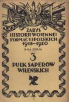 Zarys historji wojennej 3-go Pułku Saperów Wileńskich