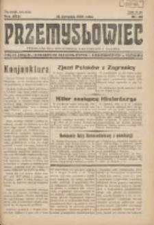 Przemysłowiec: tygodnik dla polskiego rzemiosła, przemysłu i handlu: organ Związku Towarzystw Przemysłowych 1934.08.12 R.31 Nr32
