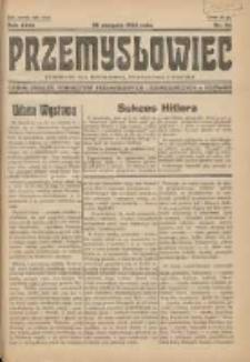 Przemysłowiec: tygodnik dla polskiego rzemiosła, przemysłu i handlu: organ Związku Towarzystw Przemysłowych 1934.08.26 R.31 Nr34