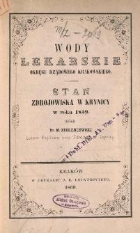Wody lekarskie okręgu rządowego krakowskiego. Stan zdrojowiska w Krynicy w roku 1859