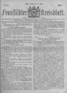Fraustädter Kreisblatt. 1877.04.27 Nr17