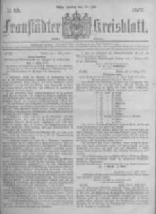 Fraustädter Kreisblatt. 1877.07.13 Nr28