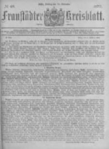 Fraustädter Kreisblatt. 1877.11.30 Nr48