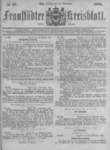 Fraustädter Kreisblatt. 1880.11.26 Nr48