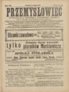 Przemysłowiec: tygodnik dla polskiego rzemiosła, przemysłu i handlu: organ Związku Towarzystw Przemysłowych 1911.02.05 R.8 Nr6