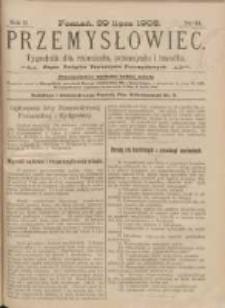 Przemysłowiec: tygodnik dla polskiego rzemiosła, przemysłu i handlu: organ Związku Towarzystw Przemysłowych 1905.07.29 R.2 Nr44