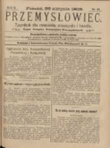 Przemysłowiec: tygodnik dla polskiego rzemiosła, przemysłu i handlu: organ Związku Towarzystw Przemysłowych 1905.08.26 R.2 Nr48