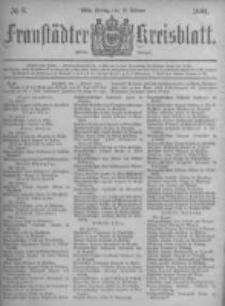 Fraustädter Kreisblatt. 1881.02.18 Nr8