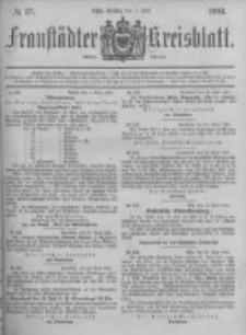 Fraustädter Kreisblatt. 1881.07.01 Nr27