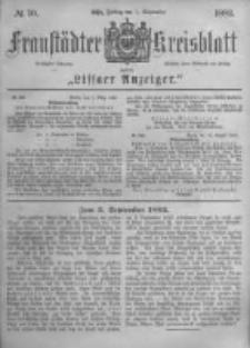 Fraustädter Kreisblatt. 1882.09.01 Nr70