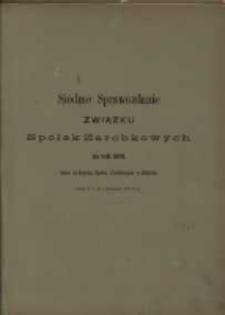 Siódme Sprawozdanie Związku Spółek Zarobkowych w Prusach Zachodnich, W. X. Poznańskiem i na Górnym Śląskuza za rok 1878
