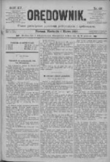 Orędownik: pismo poświęcone sprawom politycznym i spółecznym 1885.03.01 R.15 Nr49