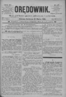 Orędownik: pismo poświęcone sprawom politycznym i spółecznym 1885.03.22 R.15 Nr67