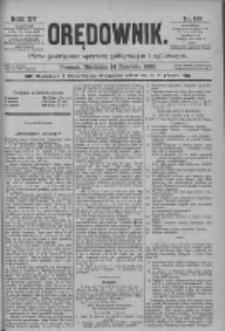 Orędownik: pismo poświęcone sprawom politycznym i spółecznym 1885.06.14 R.15 Nr133