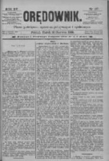 Orędownik: pismo poświęcone sprawom politycznym i spółecznym 1885.06.19 R.15 Nr137