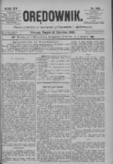 Orędownik: pismo poświęcone sprawom politycznym i spółecznym 1885.06.26 R.15 Nr143