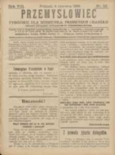 Przemysłowiec: tygodnik dla polskiego rzemiosła, przemysłu i handlu: organ Związku Towarzystw Przemysłowych 1910.06.04 R.7 Nr23