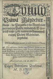 Tytuły Prawa Maydeburskiego, do Porządku y do Artykułów piérwéy po Polsku wydanych