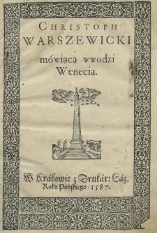 Christoph Warszewicki mówiącą wwodzi Wenecią