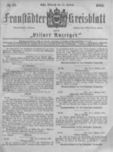 Fraustädter Kreisblatt. 1883.02.21 Nr15