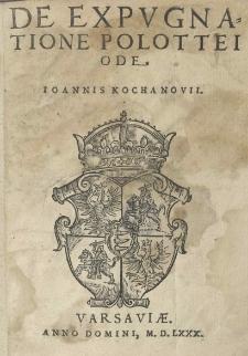 De expugnatione Polottei Ode Joannis Kochanovii