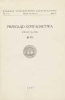 Przegląd Szpitalnictwa 1935 R.5 Nr3/4