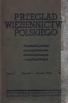 Przegląd Więziennictwa Polskiego: kwartalnik poświęcony zagadnieniom kryminologicznym i penitencjarnym 1938 styczeń/marzec R.3 Z.1