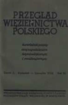 Przegląd Więziennictwa Polskiego: kwartalnik poświęcony zagadnieniom kryminologicznym i penitencjarnym 1938 kwiecień/czerwiec 1938 R.3 Z.2