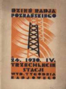 Dzień Radja Poznańskiego 24.IV 1930: Trzechlecie Stacji