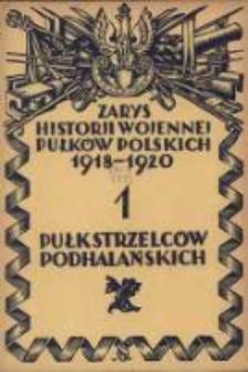 Zarys historji wojennej 1-go Pułku Strzelców Podhalańskich
